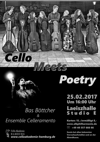 Plakat: Cello Meets Poetry – 25. Februar 2017, 16 Uhr, Laeiszhalle Studio E